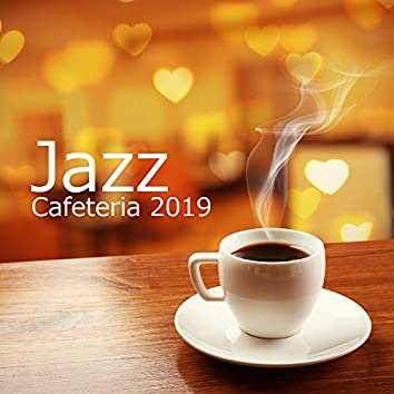Jazz Cafeteria 2019