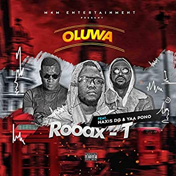 Oluwa (feat. Yaa Pono & NaXis DG)