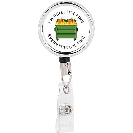 Lanyard Carabiner I/'m Fine 2020 Badge Nurse Badge Retractable Badge Reel It/'s Fine Badge Reel 2020 Dumpster Fire Badge