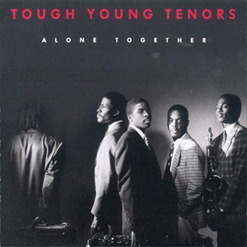 Tough Young Tenors
