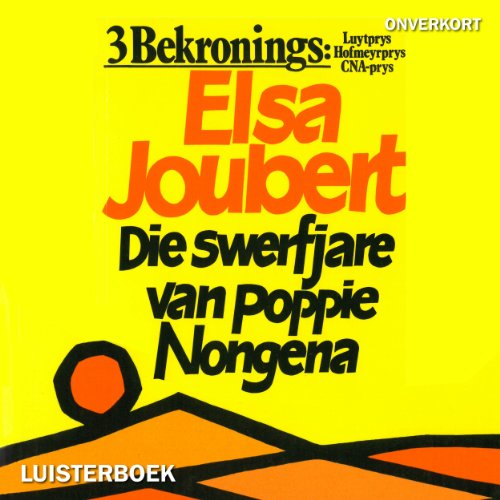 Die swerfjare van Poppie Nongena [The Long Journey of Poppie Nongena] audiobook cover art