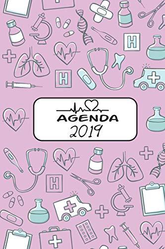 Agenda 2019: Agenda Mensual Y Semanal + Organizador I Cubierta Con Tema de Enfermera I Enero 2019 a Diciembre 2019 6 X 9in