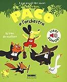 Paco e l'orchestra. Ediz. illustrata...