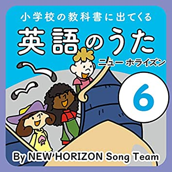 Songs from elementary school textbooks 6 NEW HORIZON