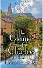 By Salley Vickers - The Cleaner of Chartres: A Novel (2013-07-12) [Hardcover]