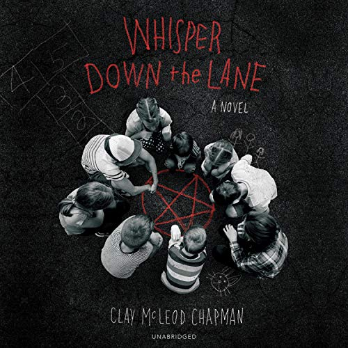 Whisper Down the Lane Audiobook By Clay McLeod Chapman cover art