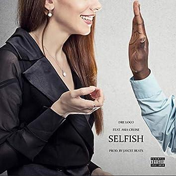 Selfish (feat. Asia Cruise)