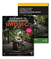Gateways to Understanding Music (TEXTBOOK + ANTHOLOGY PACK)