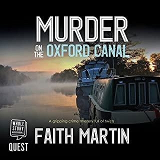 Murder on the Oxford Canal                   By:                                                                                                                                 Faith Martin                               Narrated by:                                                                                                                                 Gemma Dawson                      Length: 6 hrs and 47 mins     26 ratings     Overall 3.8