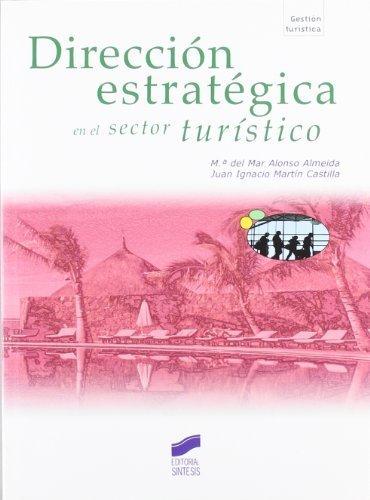 DIRECCION ESTRATEGICA EN EL SECTOR TURISTICO