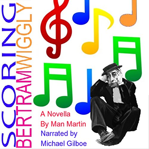 Scoring Bertram Wiggly audiobook cover art