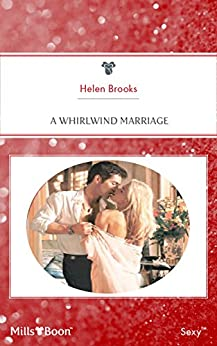 A Whirlwind Marriage by [HELEN BROOKS]