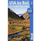 Bradt USA by Rail: Plus Canada (Bradt Rail Guides)