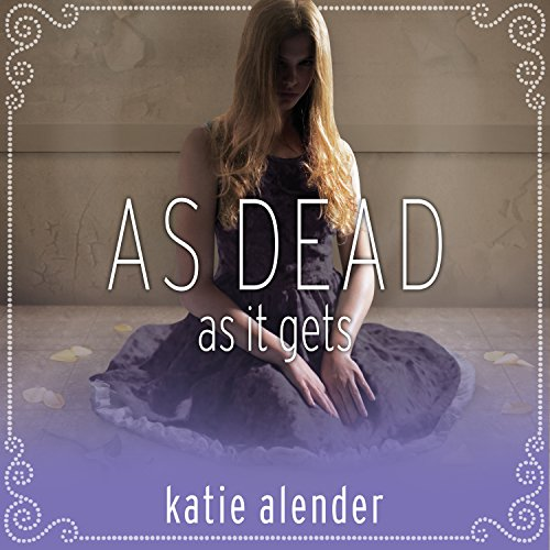 As Dead as It Gets audiobook cover art