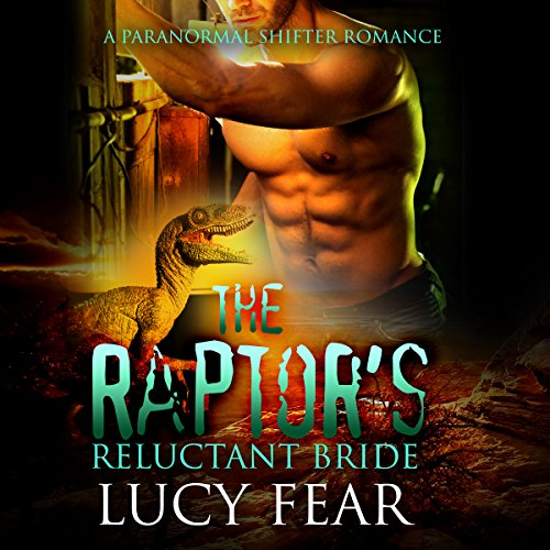 The Raptor's Reluctant Bride audiobook cover art