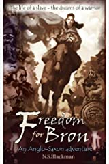 Freedom for Bron: The Boy Who Saved a Kingdom (History Adventures) Paperback