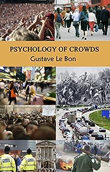 [Gustave le Bon]のPsychology of Crowds (English Edition)