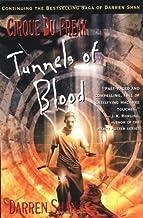 [Cirque Du Freak #3: Tunnels of Blood: Book 3 in the Saga of Darren Shan] [By: Shan, Darren] [April, 2003]