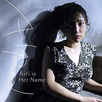 Airi is Her Name