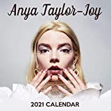 Anya Taylor-Joy 2021 Calendar: 12 Months 2021 calendar for Anya Taylor-Joy