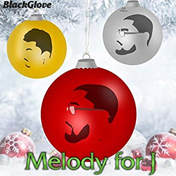 Melody For J (Christmas Single)