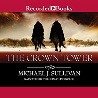 The Crown Tower     The Riyria Chronicles, Book 1              Autor:                                                                                                                                 Michael J. Sullivan                               Sprecher:                                                                                                                                 Tim Gerard Reynolds                      Spieldauer: 12 Std. und 49 Min.     19 Bewertungen     Gesamt 4,8