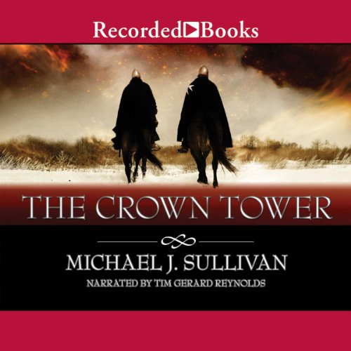 The Crown Tower     The Riyria Chronicles, Book 1              By:                                                                                                                                 Michael J. Sullivan                               Narrated by:                                                                                                                                 Tim Gerard Reynolds                      Length: 12 hrs and 49 mins     32 ratings     Overall 4.8