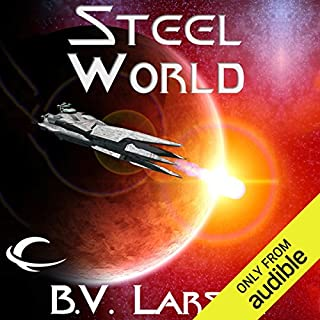 Steel World     Undying Mercenaries, Book 1              Written by:                                                                                                                                 B. V. Larson                               Narrated by:                                                                                                                                 Mark Boyett                      Length: 12 hrs and 7 mins     38 ratings     Overall 4.5