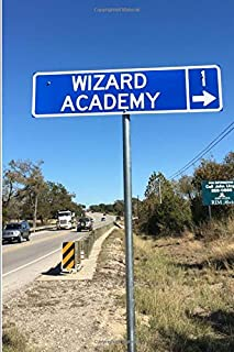 Wizard Academy (A Joy Notes Notebook): Journal, Diary, Notebook, Notepad, Organizer - Lined Paper, 110 Pages, 6 x 9 inches in Size
