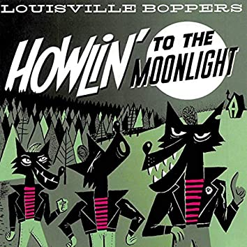 Howlin' to the Moonlight