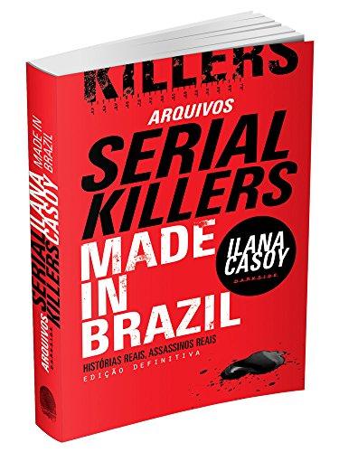 ARQUIVOS SERIAL KILLERS: MADE IN BRAZIL