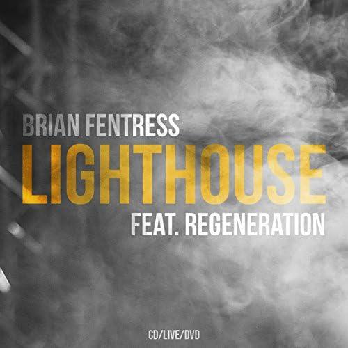 Brian Fentress feat. ReGeneration