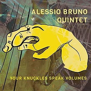 Your Knuckles Speak Volumes (feat. Richie Struck, Claudio Jr De Rosa, Wietse Voermans, Albert Kerekeš)