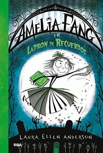 Amelia Fang 3. Ladron de Recuerdos (FICCIÓN KIDS)