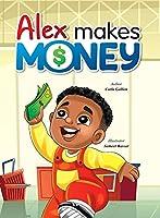 Alex Makes Money