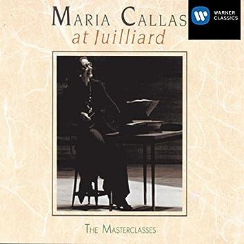 Maria Callas at Juilliard - The Master Classes