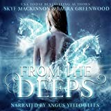 From the Deeps: Seven Wardens Series, Book 1