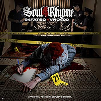 Soul4Rhyme (feat. Vno400)