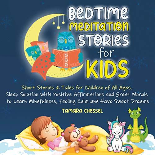 Bedtime Meditation Stories for Kids Audiobook By Tamara Chessel cover art