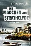 Image of Die Mädchen von Strathclyde: Krimi Kurzroman (Kindle Single)