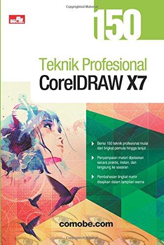 150 Teknik Profesional CorelDRAW X7