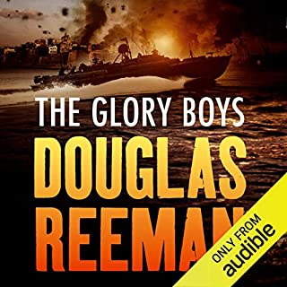 The Glory Boys                   By:                                                                                                                                 Douglas Reeman                               Narrated by:                                                                                                                                 David Rintoul                      Length: 9 hrs and 19 mins     28 ratings     Overall 4.1