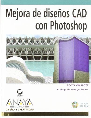 Mejora de diseños CAD con Photoshop (Diseño Y Creatividad)