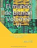 El mundo de Bitman Volumen VI: Viaje al centro de la CPU - Parte 1 de 2 -