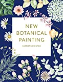 New Botanical Painting (English Edition)