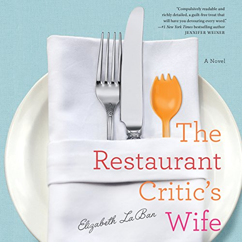 The Restaurant Critic's Wife audiobook cover art