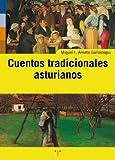 Cuentos tradicionales asturianos (Asturias Libro a Libro (2ª época))