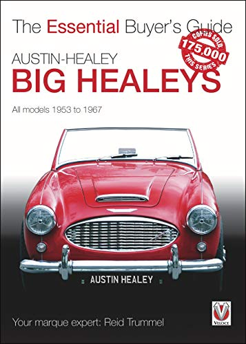 Compare Textbook Prices for Austin-Healey Big Healeys: All Models 1953 to 1967 The Essential Buyer's Guide Illustrated Edition ISBN 9781845843922 by Trummel, Reid