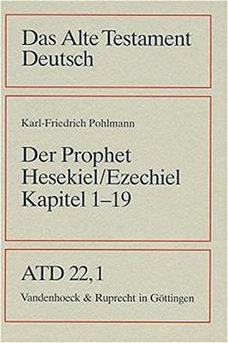 Das Alte Testament Deutsch (ATD), Tlbd.22/1, Das Buch des Propheten Hesekiel (Ezechiel) (Das Alte Testament Deutsch / Neues Göttinger Bibelwerk)