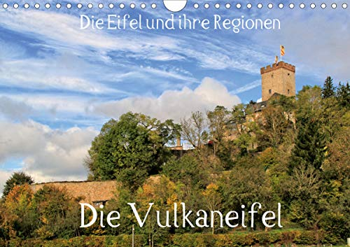 Die Eifel und ihre Regionen - Die Vulkaneifel (Wandkalender 2021 DIN A4 quer)